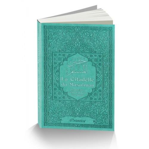 Citadelle Du Musulman - Vert Bleu - Francais Arabe Phonétique - Edition Orientica