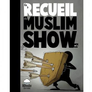 BD - Recueil 3 - Muslim Show - Edition Du Bdouin