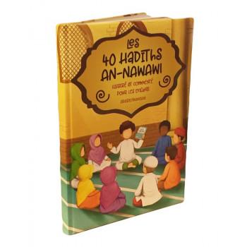 Les 40 Hadiths An Nawawi - Illustré et Commenté pour Enfants - Arabe / Français - Edition Muslim Kid