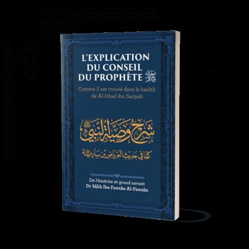 Explication du Conseil du Prophète - Shaykh Al-Fawzân - Edition Ibn Badis