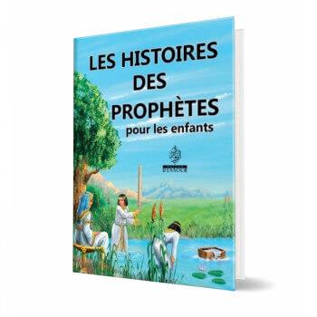 Les Histoires des Prophètes pour les Enfants - Edition Maison d'Ennour