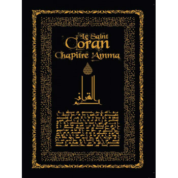 Le Saint Coran Chapitre Amma - Noir - Arabe / Français / Phonétique - Edition Sana