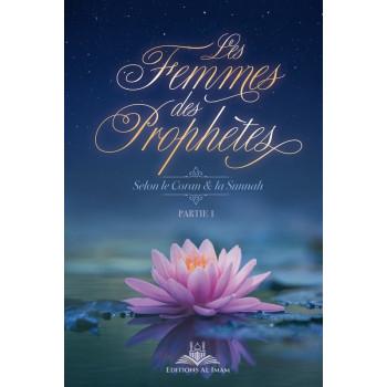 Les Femmes des Prophètes - Parties 1 - Edition Al Imam