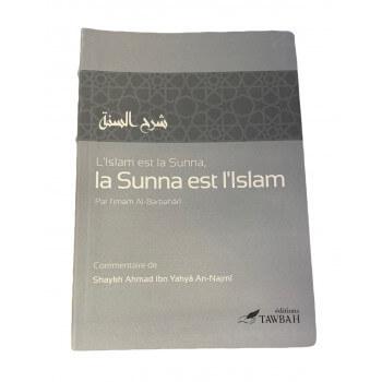 L'islam est La Sunna et La Sunna est l'Islam