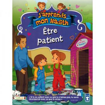 Etre Patient - j'Apprends Mon Hadith - Timas Kids