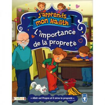 L'Importance de La Propreté - j'Apprends Mon Hadith - Timas Kids