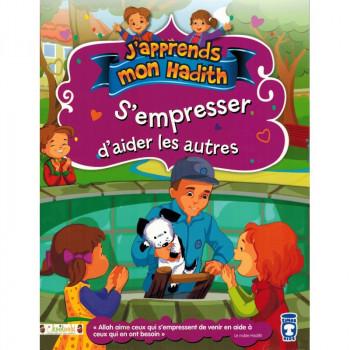 S'Empresser d'Aider les Autres - j'Apprends Mon Hadith - Timas Kids