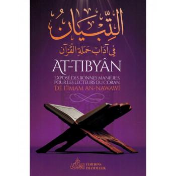 At-Tibyân - Exposé des Bonnes Manières pour les Lecteurs du Coran - Imam An-Nawawî - Editions Imam Malik