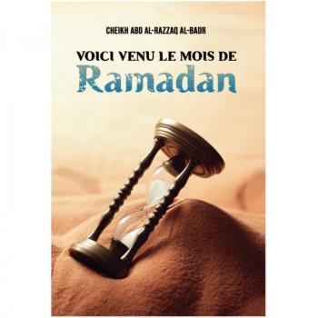 Voici Venu le Mois de Ramadan - Cheikh Abd Al Razzaq Al Badr - Edition Ibn Badis