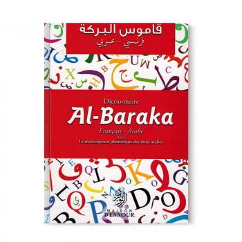 Dictionnaire Al-Baraka (Francais-Arabe Avec La Transcription Phonétique Des Mots Arabes) - قاموس ا لبركة فرنسي/عربي - Edition En