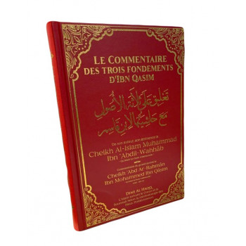 Le Commentaire des Trois Fondements Arabe/Français de Cheikh Al Islam Ibn 'Abdil-Wahhab - Edition Dine Al Haqq