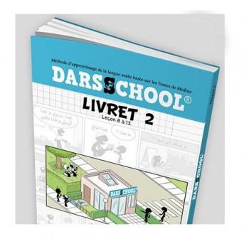 Darsschool - Méthode Basée sur le Tome de Médine : Livret 2 - Edition Le Bdouin