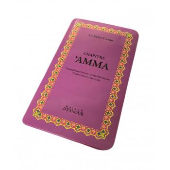 Chapitre Amma Violet - Le Saint Coran Arabe / Français / Phonétique - Edition Ennour