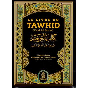 Le Livre du Tawhîd - Kitâb At-Tawhîd - Cheikh Muhammad Ibn Abdul-Wahhâb - Ibn Badis