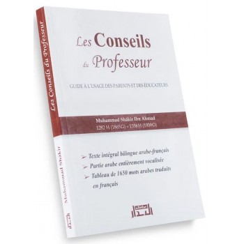Les Conseils du Professeur - Guide à l'Usage des Parents et des Educateurs (Edition Bilingue) - Muhammad Shâkir Ibn Ahmad - Edit