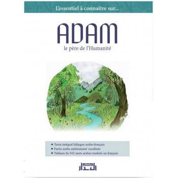 Adam, le Père de l'Humanité (Édition BILINGUE) - Edition Al Bidar
