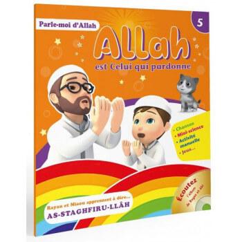 Allah est Celui qui Pardonne - Collection Parle Moi d'Allah - Edition Pixel Graf
