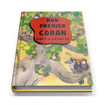 Mon Premier Coran Livre d'Histoires - Couverture Cartonnée - Edition Orientica