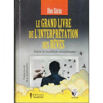 Le Grand Livre de l'Interprétation des Rêves - Ibn Sîrîn - Edition Talantikit