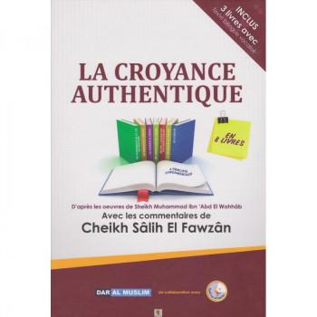 La croyance authentique en 8 livres de cheikh Al Fawzan