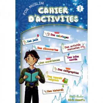 Cahier d'Activités Pour Muslim - Dès 8 ans - Edition Sana