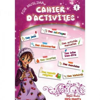 Cahier d'Activités For Muslima - Dès 8 ans - Edition Sana