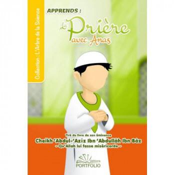Apprendre la Prière avec Anas - Europe - Edition Porfolio