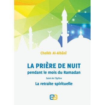 La prière de nuit pendant le mois de ramadan