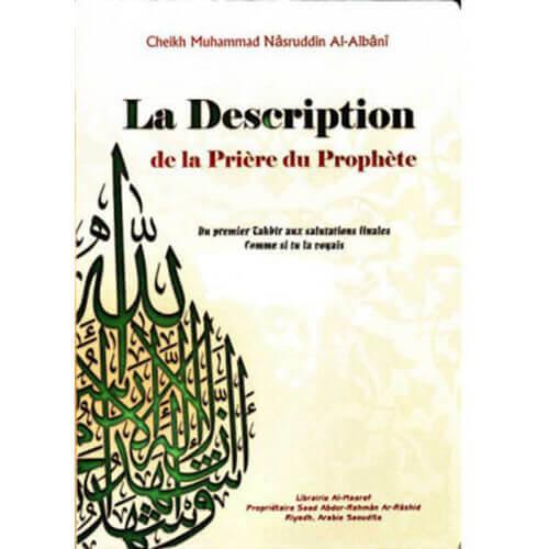 """La description de la Prière Du Prophète""""Paix Et Salut Sur Lui"""""""
