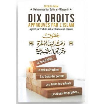 Dix Droits Approuvés Par L'Islam - Muhammed Ibn Salih Al-Uthaymin, Bilingue (Français- Arabe) - Ibn Badis