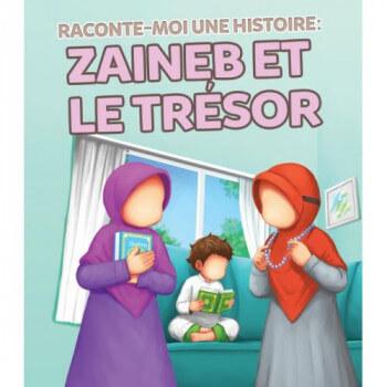 Raconte Moi une Histoire : Zaineb et le Trésor - Edition Muslim Kid