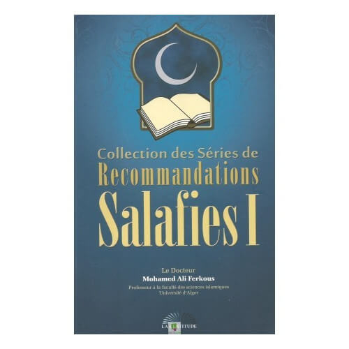 recommandations salafies cheikh Ferkous