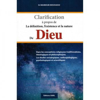 Clarification à Propos de la Définition, l'Existence et la Nature de Dieu, de Dr Mahboubi Moussaoui - Edition Sabil