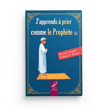 J'Apprends à Prier Comme le Prophète- Fille - Edition Al Hadith