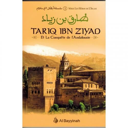 Tariq ibn ziyad et la conquête de l'andalousie