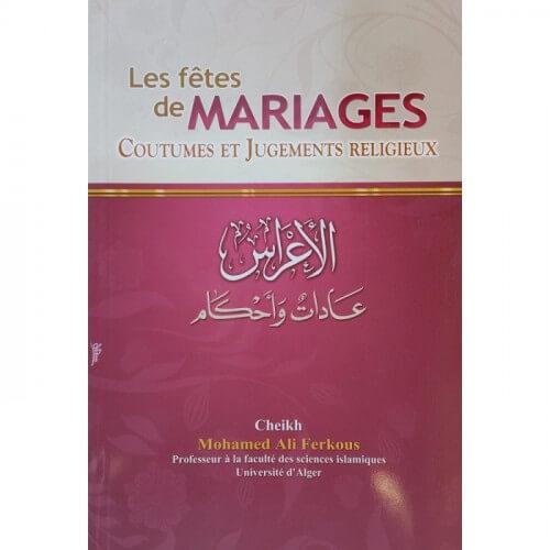 Les fêtes de mariage coutumes et jugements religieux