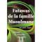 Fatawas de la famille musulmane