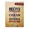 Récits éxtraordinaire tirés du Coran et de la Sunna authentique