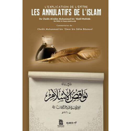 l'explication des annulatifs de l'islam