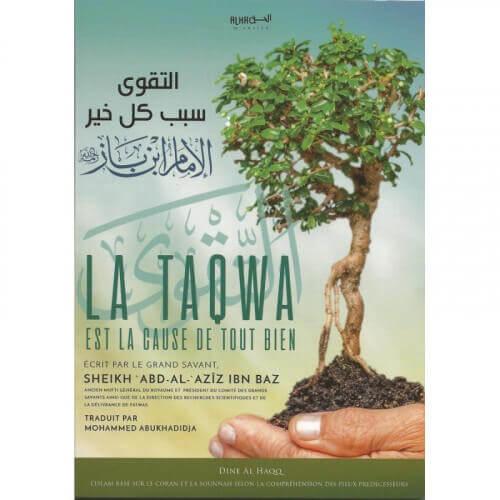 La taqwa est la cause de tout bien