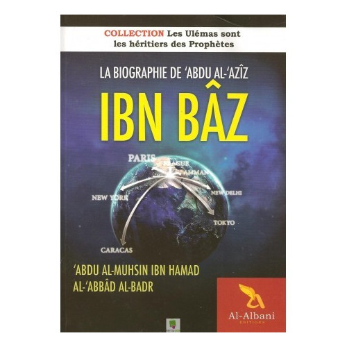 La vie de cheikh ibn baz