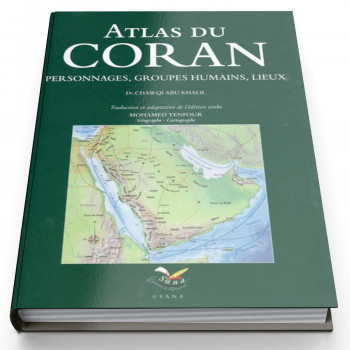 Atlas Du Coran - Edition Sana