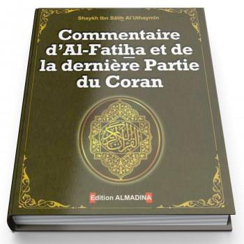 Commentaire d'Al Fatiha et de la dernière Partie du Coran par Shaykh Al Uthaymin - Edition Al Madina