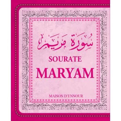 Sourate Maryam - Arabe/Français/Phonétique - Format de Poche 8 x 10 cm -Edition Ennour