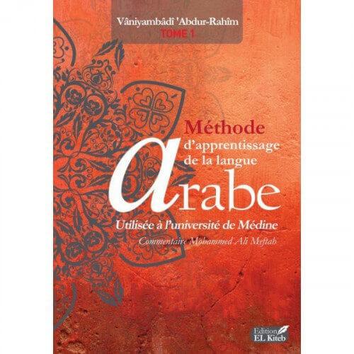 MÉTHODE D'APPRENTISSAGE DE LANGUE ARABE TOME I