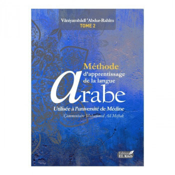 MÉTHODE D'APPRENTISSAGE DE LANGUE ARABE TOME 2