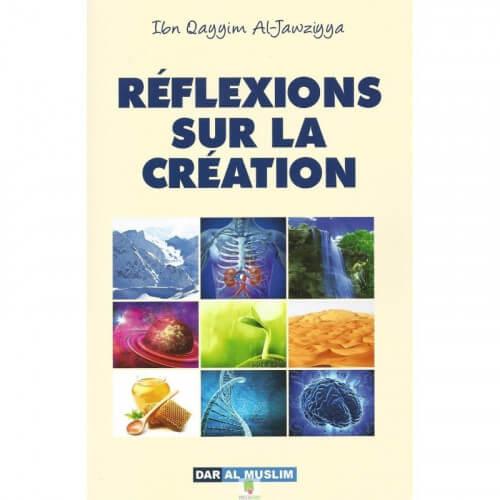 réflexions sur la création