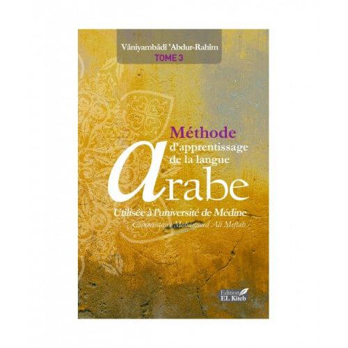 MÉTHODE D'APPRENTISSAGE DE LANGUE ARABE TOME 3