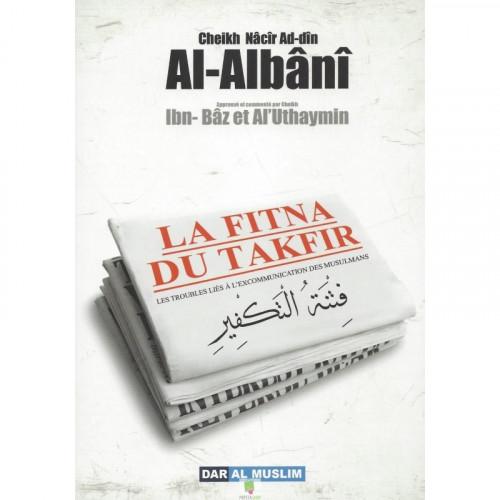 La fitna du takfir - Cheikh Al Albani