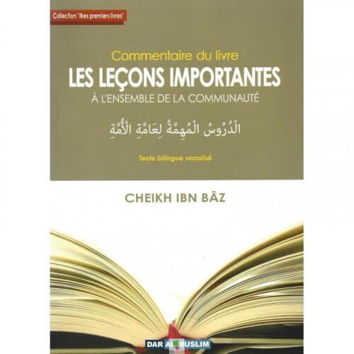 """Commentaire du livre """" Les leçons importantes à l'ensemble de la communauté"""""""